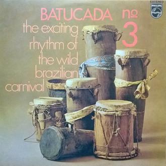 Batucada nº3: the exciting rhythm of the wild brazilian carnival LP