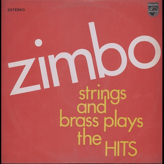 Zimbo Trio - Zimbo strings and brass plays the hits LP (ex. estado)
