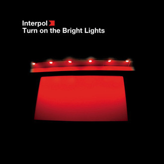 Interpol - Turn on the bright lights LP (novo/lacrado)