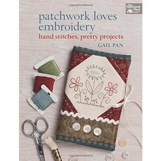 "livro Gail Pan ""Patchwork Loves Embroidery"""