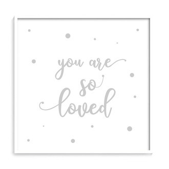 [ you are so loved ]
