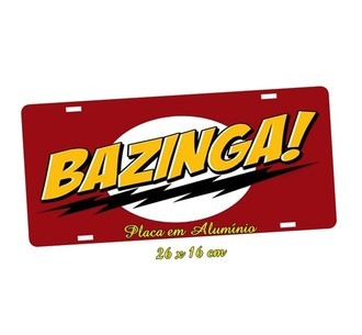 Placa de Carro Decorativa Bazinga