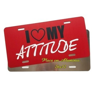 Placa de Carro Decorativa I Love My Atitude
