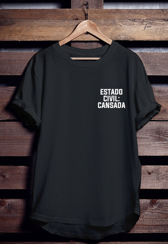 Camiseta Estado civil: Cansada