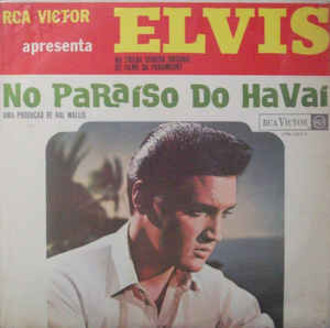 Elvis Presley - No paraíso do HavaÍ LP MONO (original/RCA)