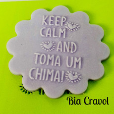 Textura de Frase Cd 52 - Keep Calm and... - Emborrachado Especial