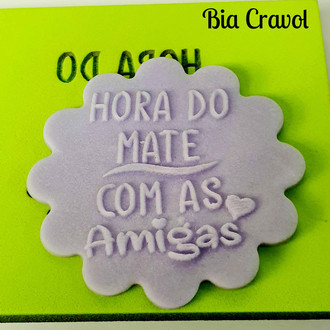 Textura de Frase Cd 51 - Hora do mate com... - Emborrachado Especial