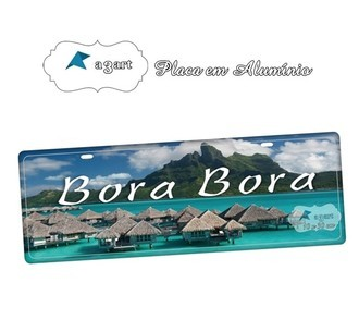 Placa de Carro Decorativa Bora Bora