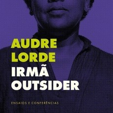 Irmã outsider, de Audre Lorde