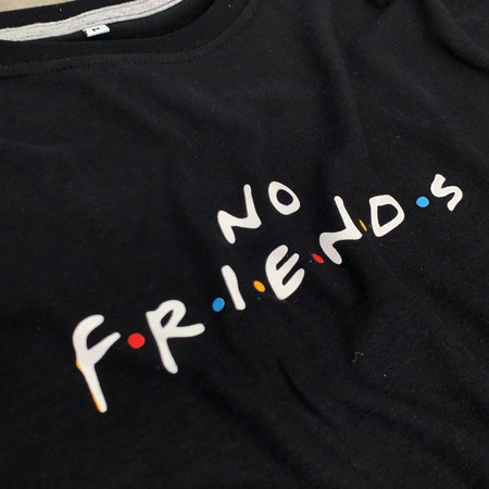 CAMISETA NO FRIENDS