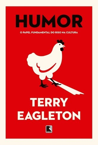 Humor O papel fundamental do riso na cultura, de Terry Eagleton
