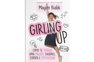 Girling up, de Mayin Bialik