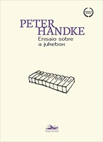 Ensaio sobre a jukebox, de Peter Handke