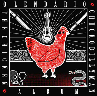 "Download ""Chicken Album"" / O lendário Chucrobillyman 2008"