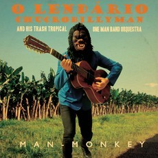 "Download ""Man Monkey"" / O Lendário Chucrobillyman 2013"