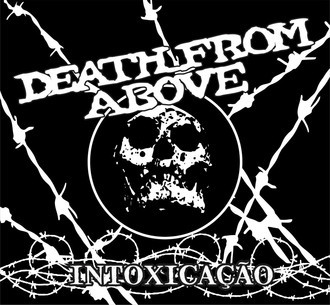 Death From Above - Intoxicação (2019)