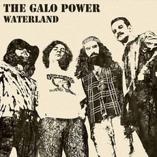 The Galo Power - Waterland (2016)
