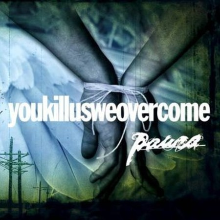 PAURA - Youkillusweovercome CD