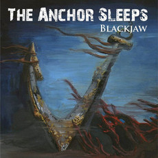 BLACKJAW - The Anchor Sleeps CD