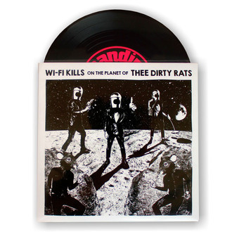 "Disco Vinyl Wi-Fi Kills 7pol ""WFK on the Planet of thee Dirty Rats"