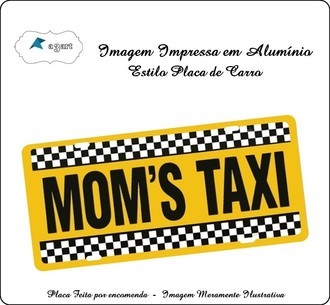 Placa de carro Decorativa marca Moms Taxi