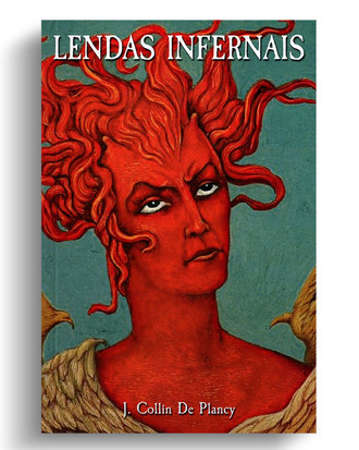 Lendas Infernais, de J. Collin De Plancy