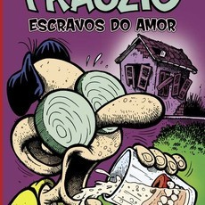 Frauzio (11) ESCRAVOS DO AMOR