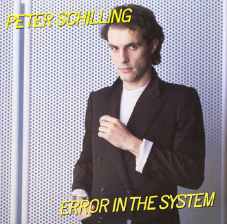 Peter Schilling - Error in the System LP
