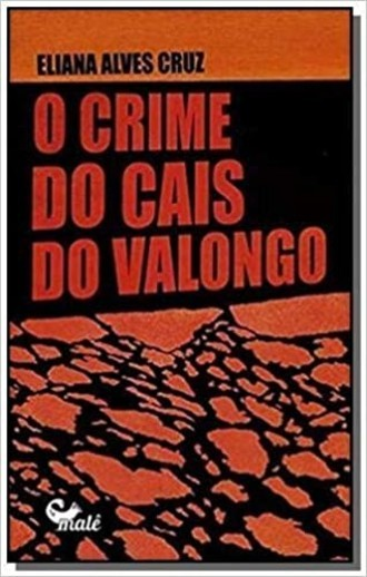 O Crime do Cais do Valongo, de Eliana Alves Cruz
