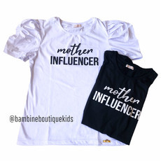 T-shirt Mother Influencer