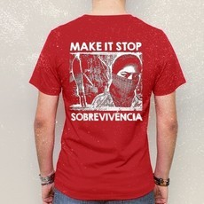 "CAMISETA - MAKE IT STOP ""SOBREVIVÊNCIA"""