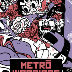 METRÔ WARRIORS