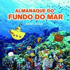 Almanaque do fundo do mar, de Rachel Azzari