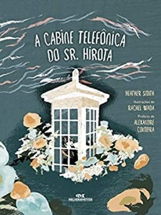 A Cabine Telefônica do Sr. Hirota, de Heather Smith
