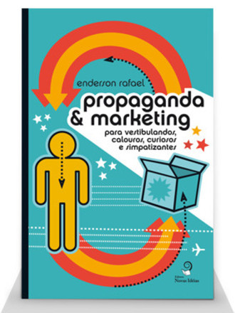 Propaganda & Marketing para vestibulandos, calouros, curiosos...