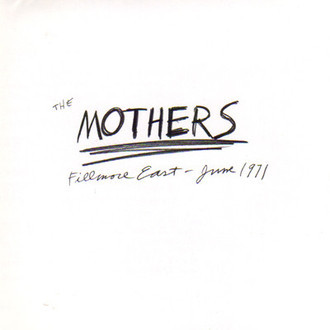 The Mothers (com Frank Zappa) - Fillmore East June 1971 LP