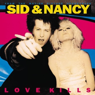 Sid & Nancy - from the motion picture soundtrack LP