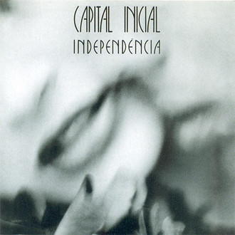 Capital Inicial - Independência LP
