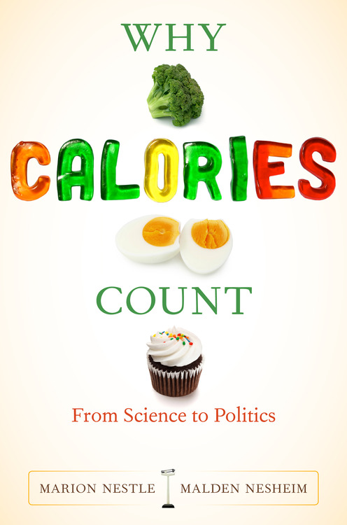 """Why Calories Count"" – Interview with Marion Nestle"