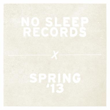 No Sleep x Spring 2013 Sampler