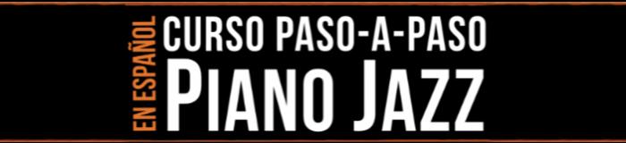 El Curso De Piano De Jazz Paso A Paso