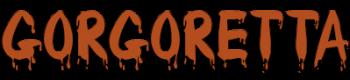 Gorgoretta