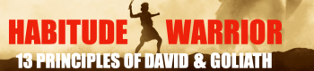 Habitude Warrior Special Edition - 13 Principles of Daivd & Goliath Book Series -Compassionate Pricing Discount Agreement