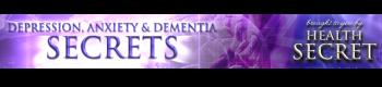 Depression, Anxiety & Dementia Secrets