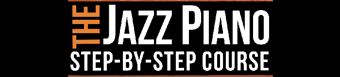 The Jazz Piano Step-by-Step Course