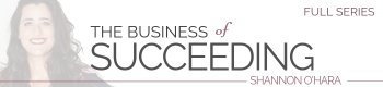Business of Succeeding - THE FULL SERIES