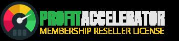 Profit Accelerator - Membership Licenses