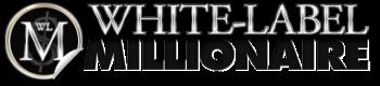 White-Label Millionaire