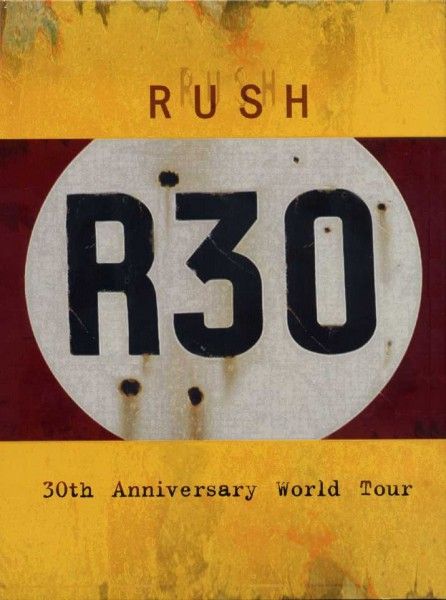 RUSH R30: 30th Anniversary Tour Cover