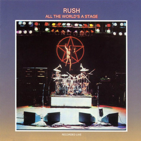 RUSH All The World's A Stage Cover